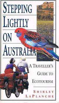 Stepping Lightly On Australia: A Traveller's Guide To Ecotourism