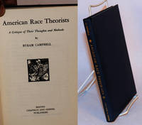 American race theorists; a critique of their thoughts and methods