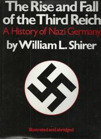 image of The Rise and Fall of the Third Reich, a History of Nazi Germany