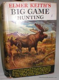 image of Elmer Keith's Big Game Hunting