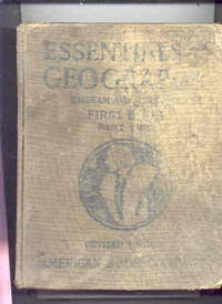ESSENTIALS OF GEOGRAPHY, FIRST BOOK, PART TWO