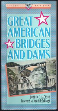 Great American Bridges and Dams (Great American places series)
