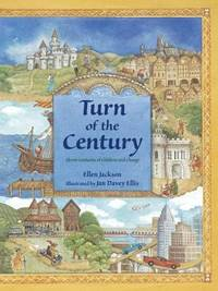 Turn of the Century : Eleven Centuries of Children and Change