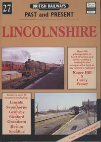 Lincolnshire: British Railways Past & Presen No.27