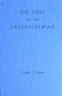 image of The Fort on the Saskatchewan. A History of Fort Saskatchewan, Specially Prepared for the 70th Anniversary of First United Church