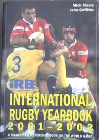 iRB International Rugby Yearbook 2001-2002  A major new reference Book on the World Game