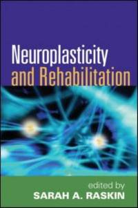 Neuroplasticity and Rehabilitation