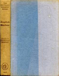 The Polyglot Cokery Books volume III : English-Italian
