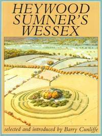 Heywood Sumner's Wessex by Cunliffe, Barry