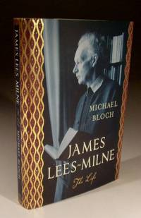 James Lees-Milne - the Life