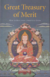 image of Great Treasury of Merit: A Commentary to the Practice of Offering to the Spiritual Guide