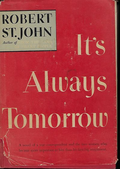 NY: Doubleday, Doran & Company, 1944. First Edition, later printing. Signed by St. John on a front b...