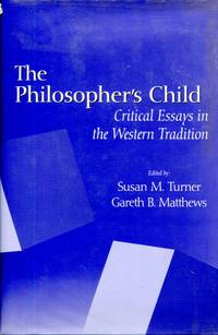 The Philosopher's Child: critical perspectives in the Western tradition