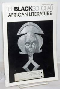 image of The Black Scholar; journal of Black studies and research, volume 17, number 4, July/August 1986: African Literature