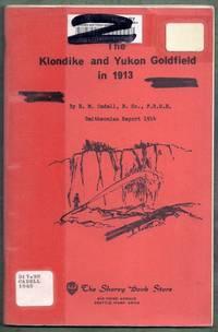 The Klondike and Yukon Goldfield in 1913. Smithsonian Report 1914