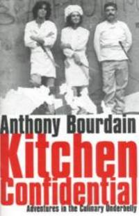 Kitchen Confidential by Anthony Bourdain - Hardcover - 2000-09-04 - from Books Express (SKU: 0747550727n)