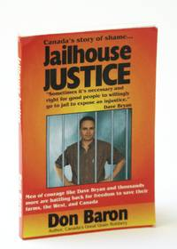 Jailhouse Justice : Canada's Story of Shame