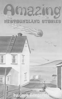 Amazing Newfoundland Stories