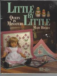 image of Little by Little  Quilts in Miniature