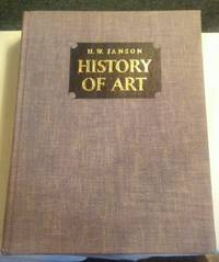 HISTORY OF ART A Survey of the Major Visual Arts from the Dawn of History to the Present Day