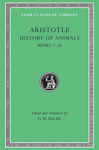 Historia Animalium: Bk. 7-10 by Aristotle - Hardcover - from The Saint Bookstore (SKU: A9780674994836)