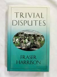 TRIVIAL DISPUTES