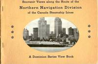 Souvenir Views along the Route of the Northern Navigation Division of the Canada Steamship Lines