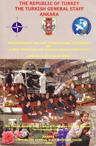 Ankara: The Turkish General Staff Printing Office, 2006. Paperback. Very good. Paperback. , xv, 270 ...