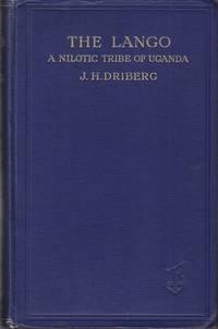 The Lango.  A Nilotic Tribe of Uganda  [1st Ed., Association Copy]