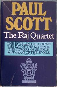THE RAJ QUARTET (The Jewel in the Crown, The Day of the Scorpion, The Towers of Silence & A Division of the Spoils) by  Paul Scott - Paperback - book club - 1976 - from CHRIS DRUMM BOOKS (SKU: biblio5506)