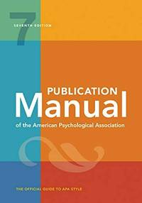 Publication Manual of the American Psychological Association 7TH EDITION by American Psychological Association - Paperback - 7th Edition - 2020 - from BWB (SKU: 89)