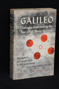 Dialogue Concerning the Two Chief World Systems - Ptolemaic & Copernican
