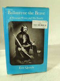 Ballantyne the brave: A Victorian writer and his family