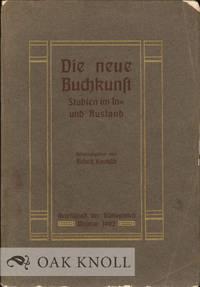 NEUE BUCHKUNST by  Rudolf Kautzsch - 1902 - from Oak Knoll Books/Oak Knoll Press (SKU: 126195)