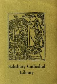 Salisbury Cathedral Library, A Brief Account of its History and Contents
