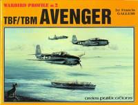 TBF/TBM AVENGER.  WARBIRD PROFILE NO.2.