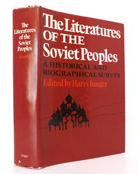 The Literatures of the Soviet Peoples: A Historical and Biographical Survey
