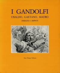 I Gandolfi: Ubaldo, Gaetano, Mauro; Disegni e Dipinti