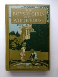 The Boys & Girls Of The White House