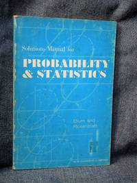 Solutions Manual for Probability and Statistics