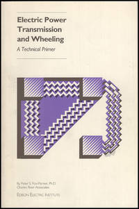 Electric Power Transmission and Wheeling: A Technical Primer