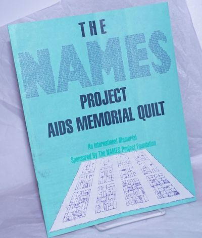 San Francisco: The NAMES Project Foundation, 1991. Magazine. 16p., includes covers, 8.25x10.75 inche...