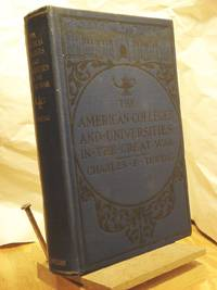 The American Colleges and Universities in the Great War, 1914 - 1919