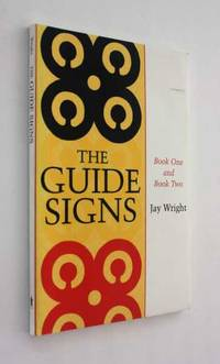 The Guide Signs: Book One and Book Two by Jay Wright - Paperback - 2007 - from Cover to Cover Books & More and Biblio.com