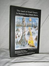 The Land Of The Dead Giants by  Greg Guirard - Paperback - Signed - 2001 - from Brass DolphinBooks (SKU: 007647)