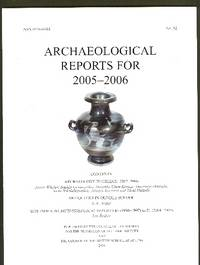 Archeological Reports for 2005-2006 (No 52)