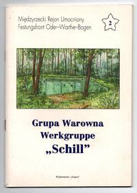 "Grupa Warowna Werkgruppe ""Schill"""