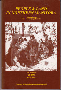 People and Land in Northern Manitoba: 1990 Conference at the University of Manitoba