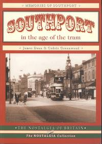 Southport in the Age of the Tram (Memories of Southport)