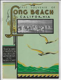 1932 Souvenir of Long Beach California, Year 'Round Convention and Resort Metropolis of the Pacific Coast